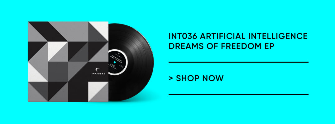 INT036 - Artificial Intelligence - Dreams of Freedom EP INT036  Artificial Intelligence  Dreams of Freedom EP